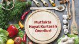 Kendi Evinin Aşçılarına 9 Mutfak Sırrı!