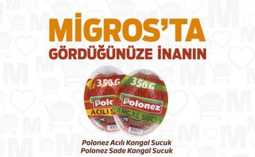 Migros'ta Gördüğünüze İnanın: Polonez Kangal Sucuk
