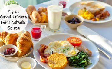 Migros Markalı Ürünlerle Kahvaltı Sofrası