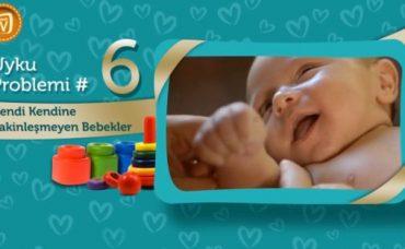 Bebeklerde Uyku Problemi: Kendiliğinden Sakinleşmeyen Bebekler