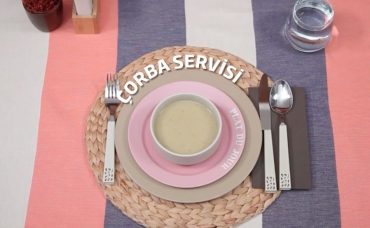 Sofra Adabı: Çorba Nasıl Servis Edilir?