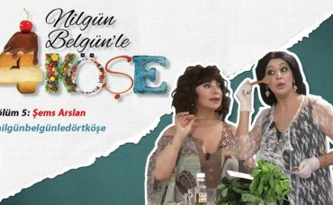 Nilgün Belgün'le 4 Köşe: Şems Arslan